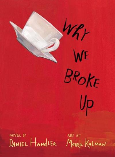 "Daniel Handler, aka Lemony Snicket, and ""Why We Broke Up"""